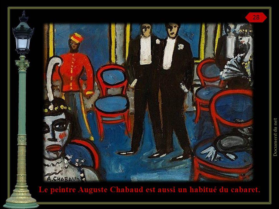 Le peintre Auguste Chabaud est aussi un habitué du cabaret.