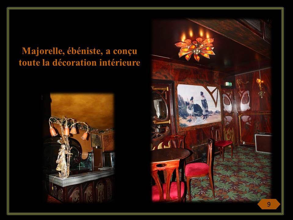 Majorelle, ébéniste, a conçu toute la décoration intérieure
