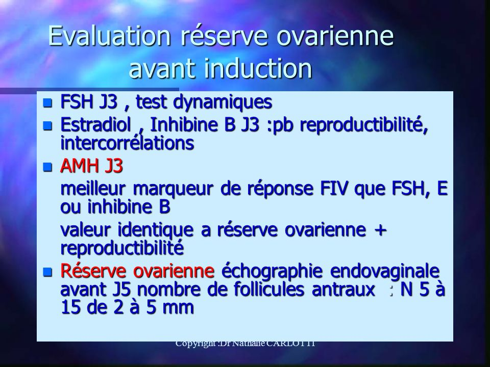 Evaluation réserve ovarienne avant induction