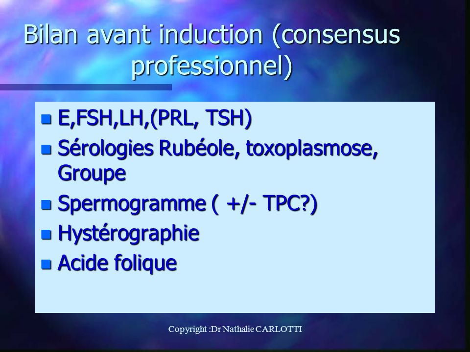 Bilan avant induction (consensus professionnel)