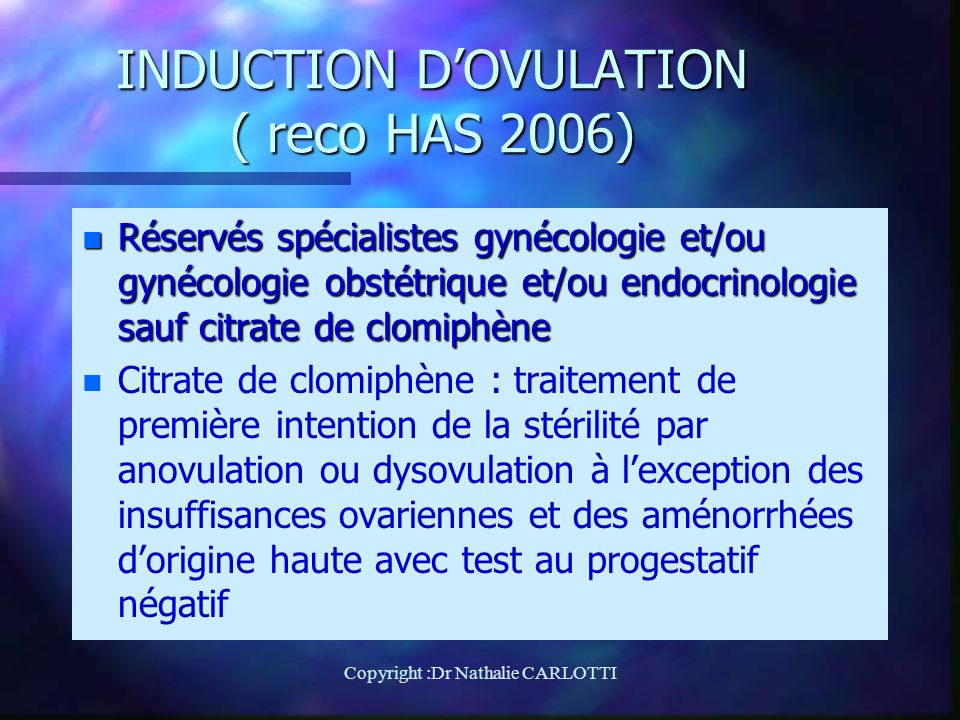 INDUCTION D'OVULATION ( reco HAS 2006)
