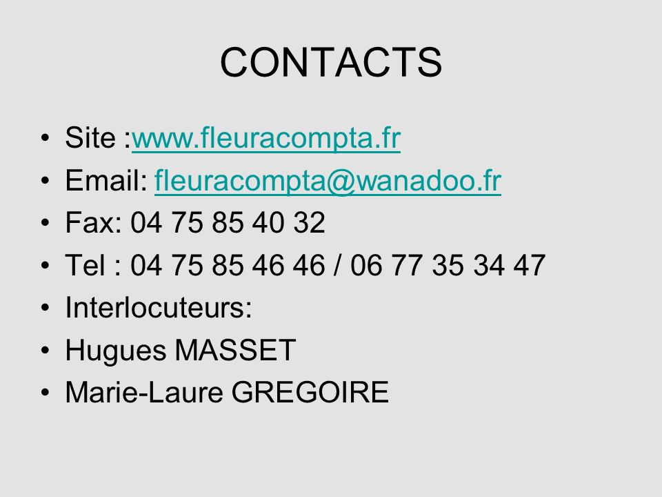 CONTACTS Site :www.fleuracompta.fr