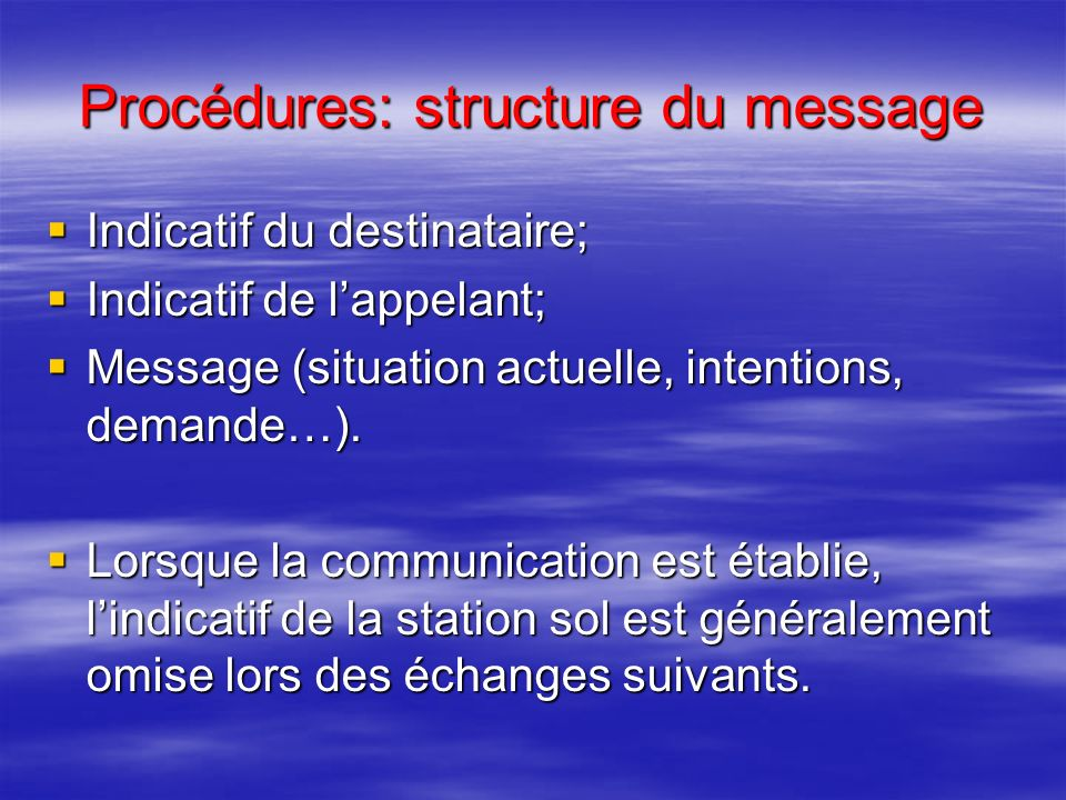 Procédures: structure du message