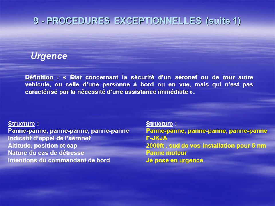 9 - PROCEDURES EXCEPTIONNELLES (suite 1)