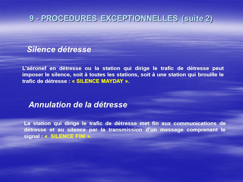 9 - PROCEDURES EXCEPTIONNELLES (suite 2)