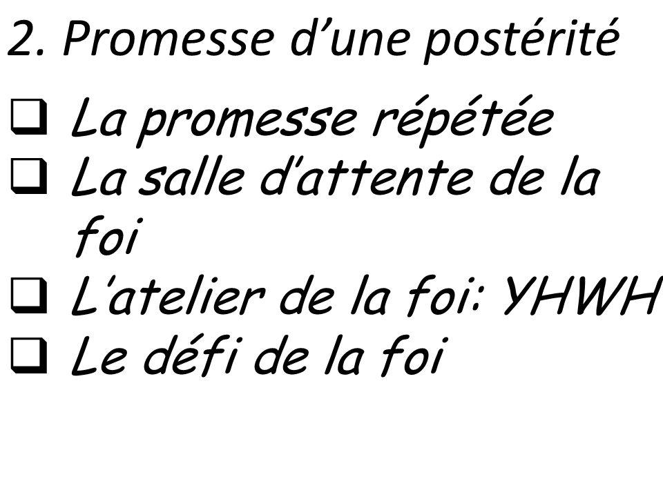 2. Promesse d'une postérité