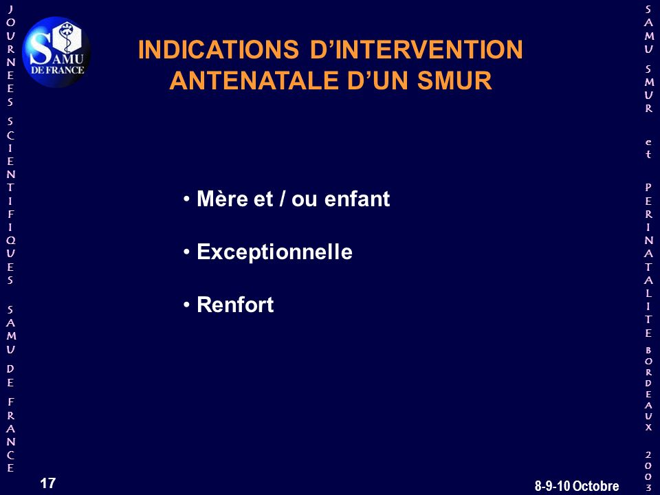 INDICATIONS D'INTERVENTION ANTENATALE D'UN SMUR