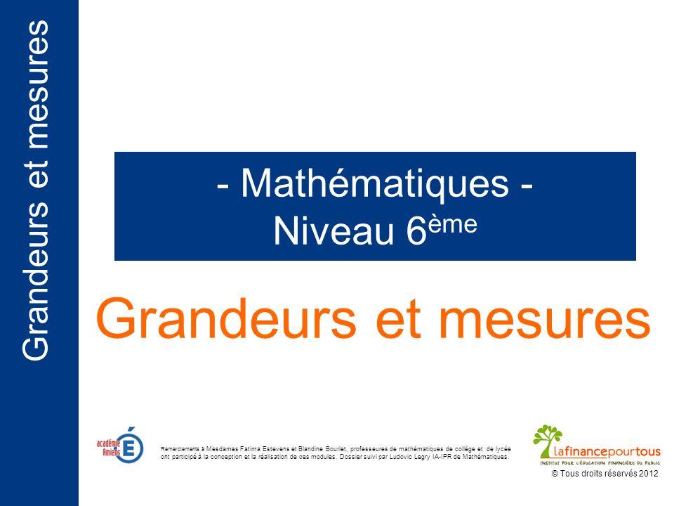 Grandeurs et mesures - Mathématiques - Niveau 6ème