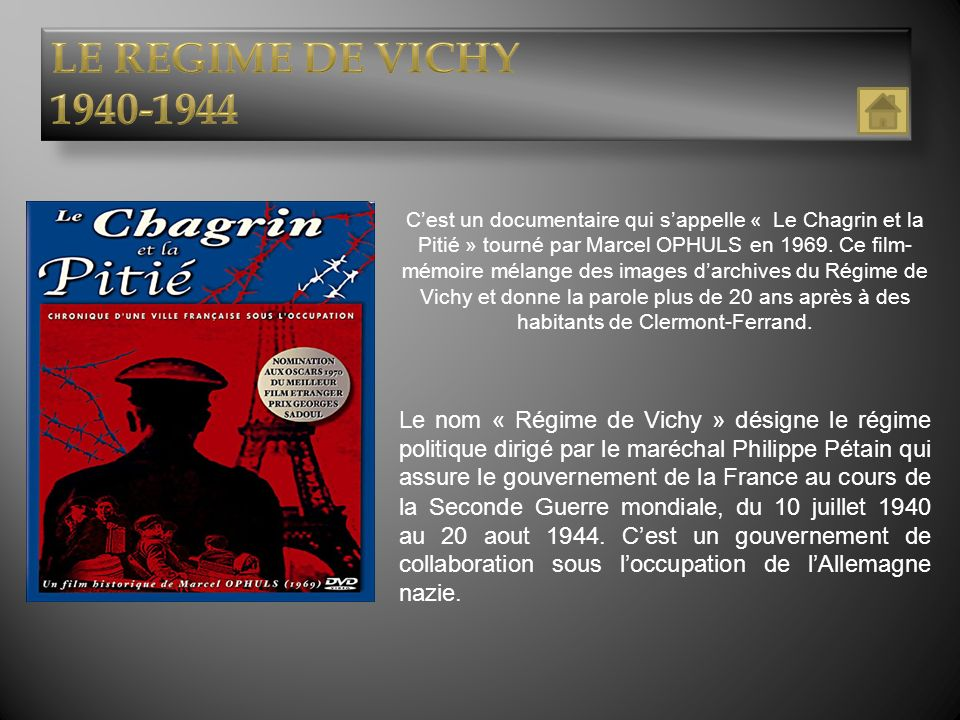 LE REGIME DE VICHY 1940-1944.