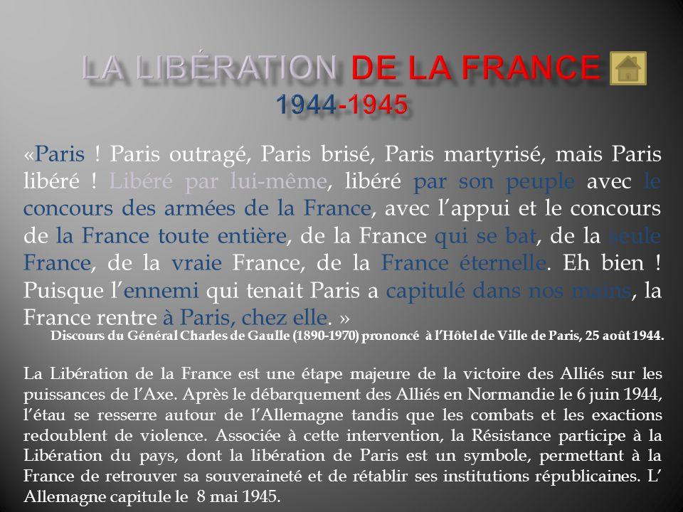 LA LIBÉRATION DE LA France 1944-1945