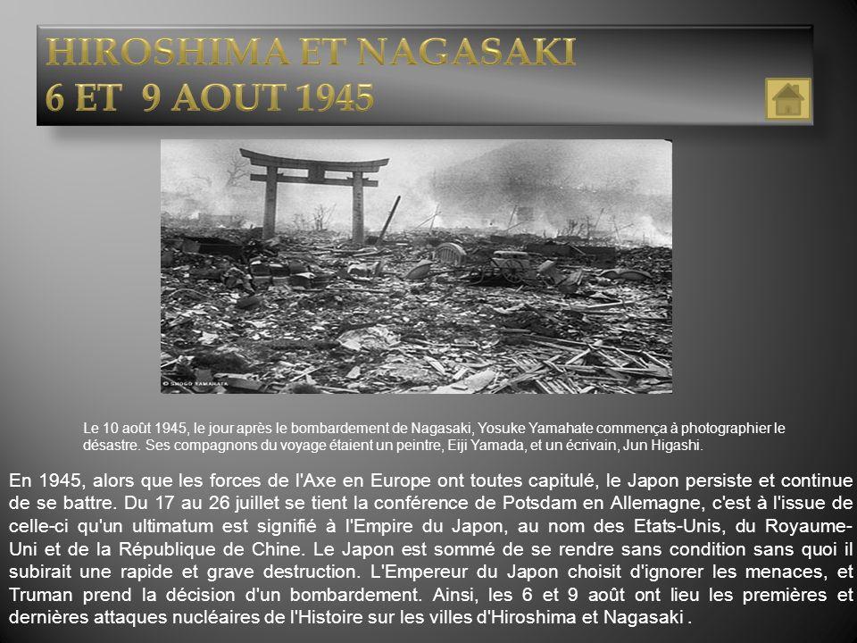 HIROSHIMA ET NAGASAKI 6 ET 9 AOUT 1945