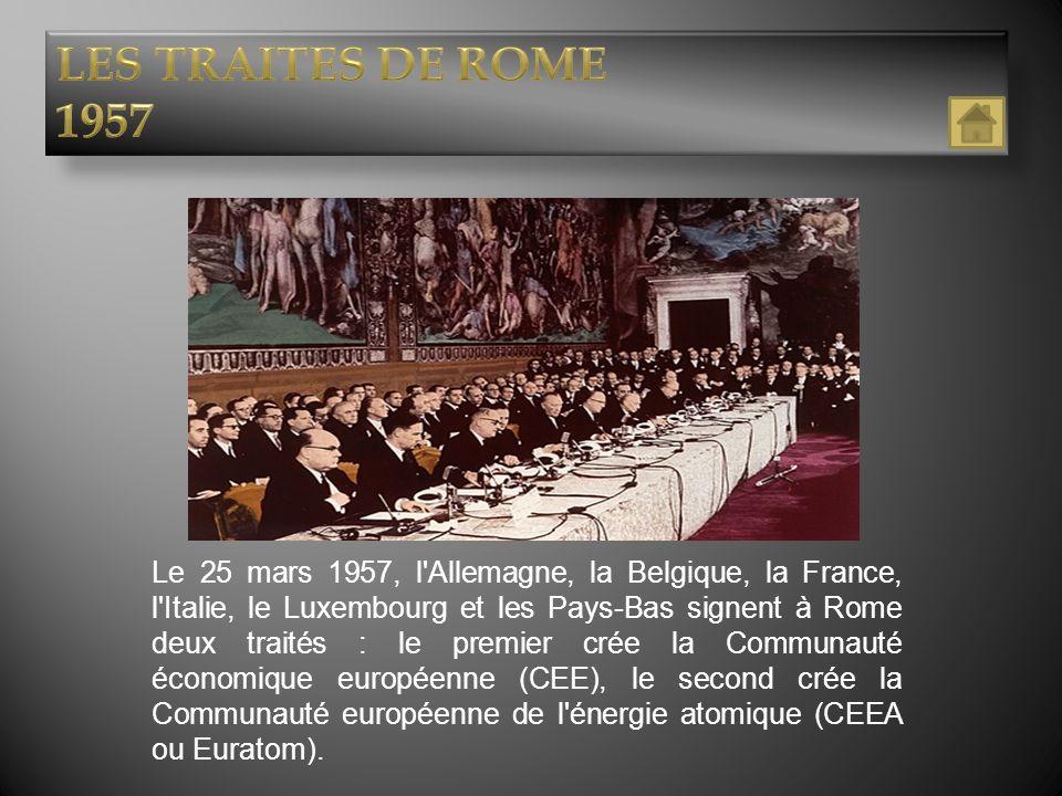 LES TRAITES DE ROME 1957.