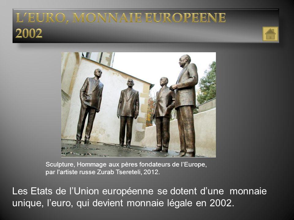 L'EURO, MONNAIE EUROPEENE 2002