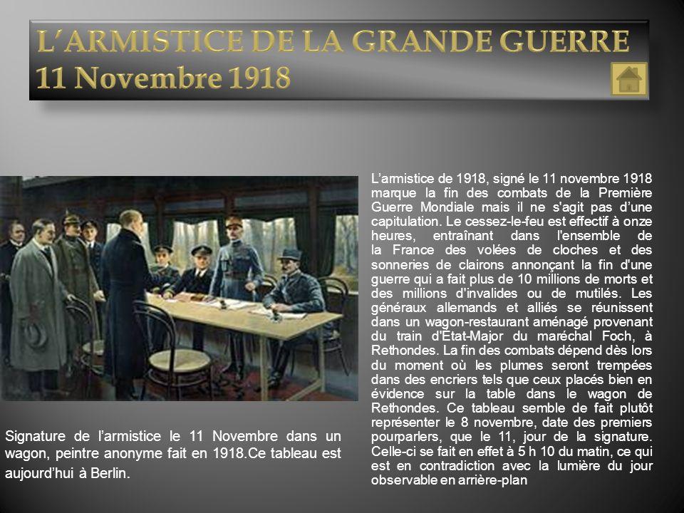L'ARMISTICE DE LA GRANDE GUERRE 11 Novembre 1918
