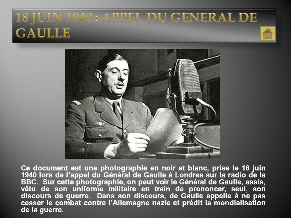 18 JUIN 1940 : APPEL DU GENERAL DE GAULLE