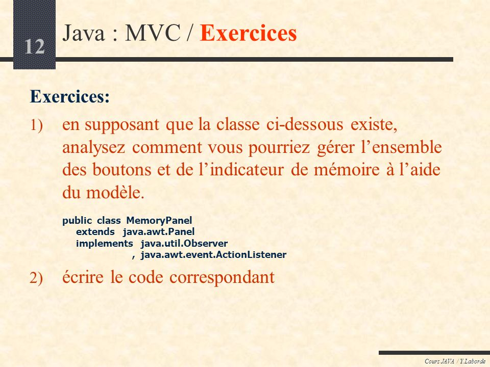 Java : MVC / Exercices Exercices:
