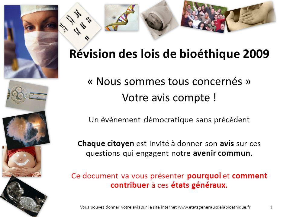 Révision des lois de bioéthique 2009