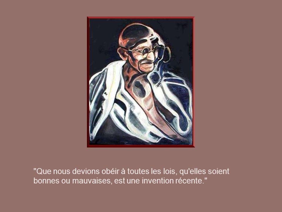 Que nous devions obéir à toutes les lois, qu elles soient bonnes ou mauvaises, est une invention récente.
