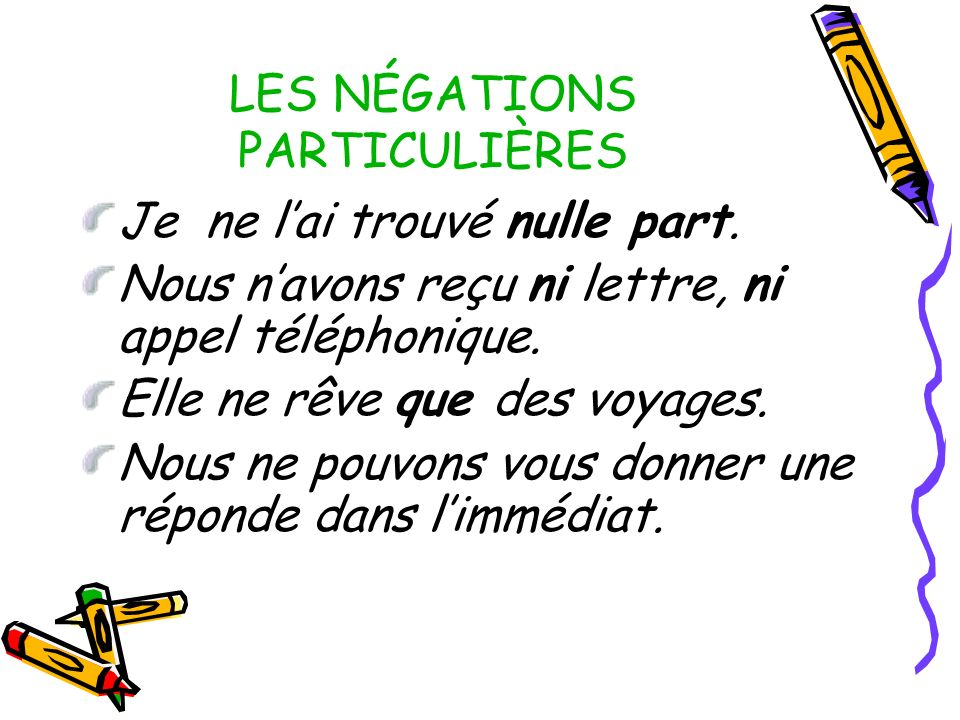 LES NÉGATIONS PARTICULIÈRES