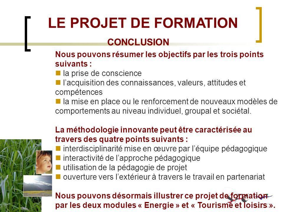 LE PROJET DE FORMATION CONCLUSION