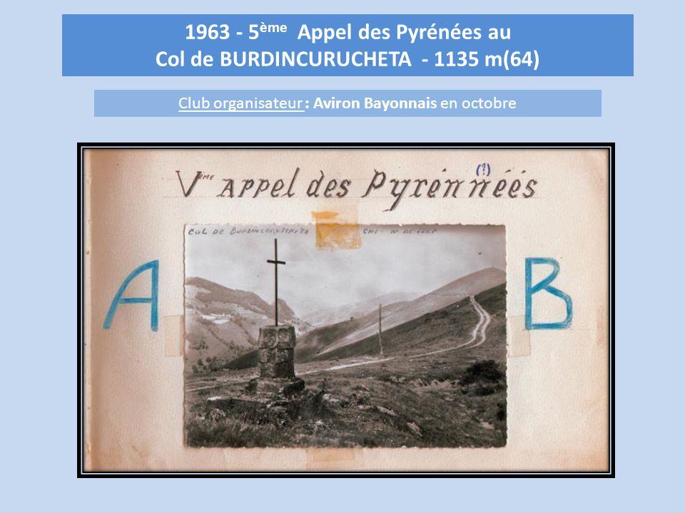 1963 - 5ème Appel des Pyrénées au Col de BURDINCURUCHETA - 1135 m(64)