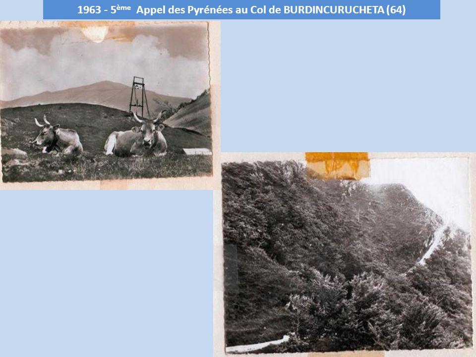 1963 - 5ème Appel des Pyrénées au Col de BURDINCURUCHETA (64)