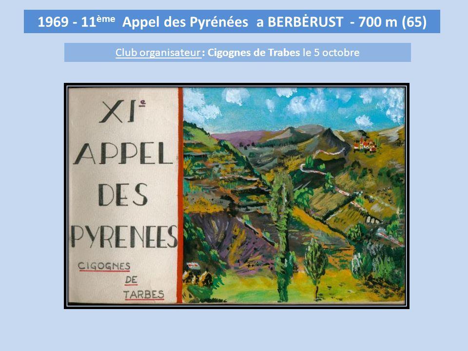 1969 - 11ème Appel des Pyrénées a BERBĖRUST - 700 m (65)
