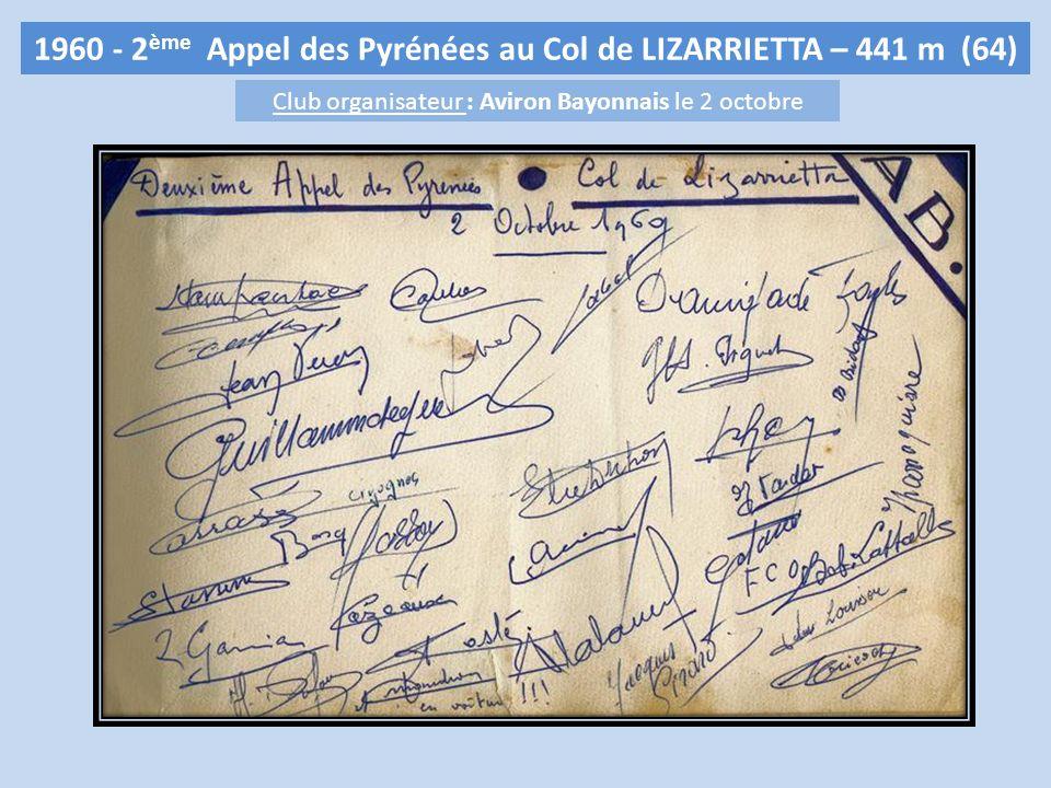 1960 - 2ème Appel des Pyrénées au Col de LIZARRIETTA – 441 m (64)