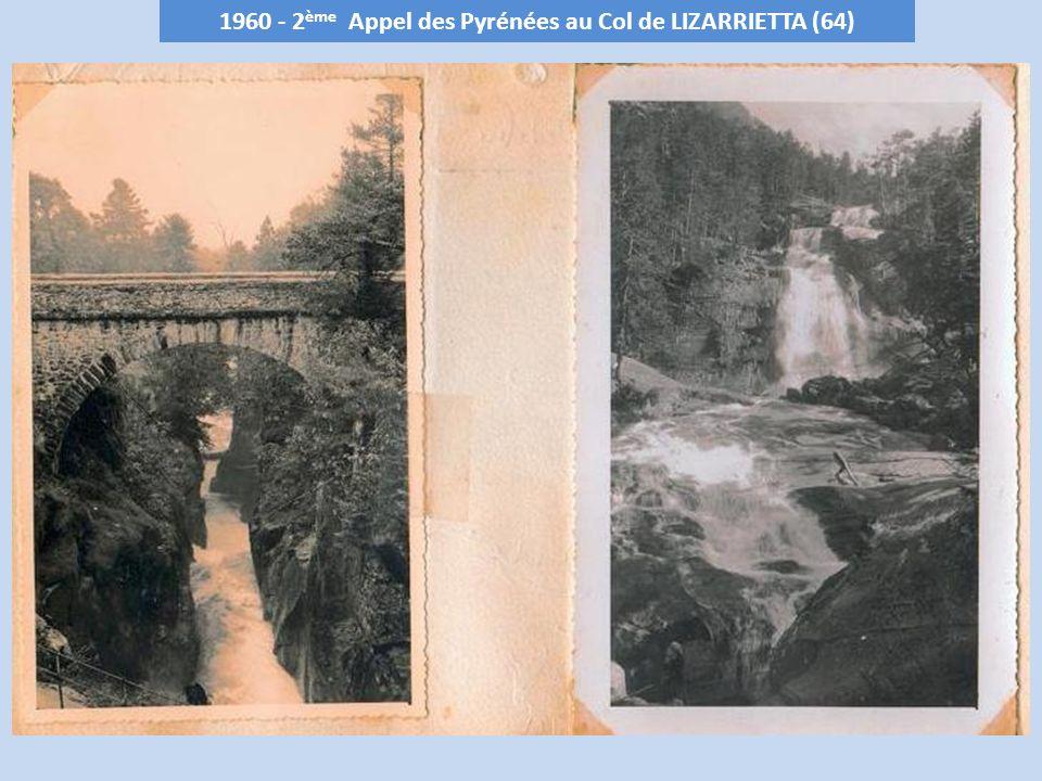 1960 - 2ème Appel des Pyrénées au Col de LIZARRIETTA (64)