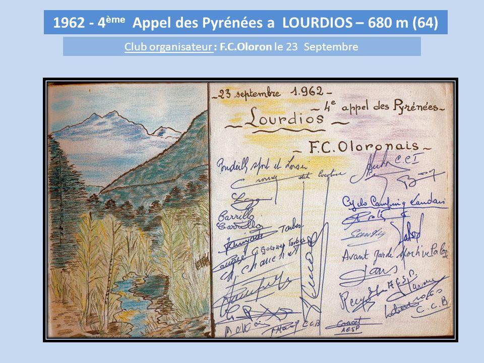 1962 - 4ème Appel des Pyrénées a LOURDIOS – 680 m (64)