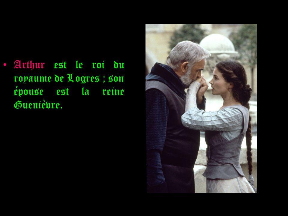 Arthur est le roi du royaume de Logres ; son épouse est la reine Guenièvre.