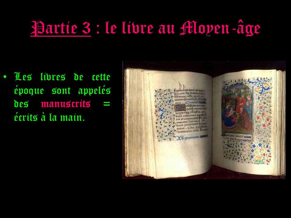 Partie 3 : le livre au Moyen-âge