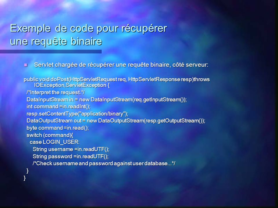 Exemple de code pour récupérer une requête binaire