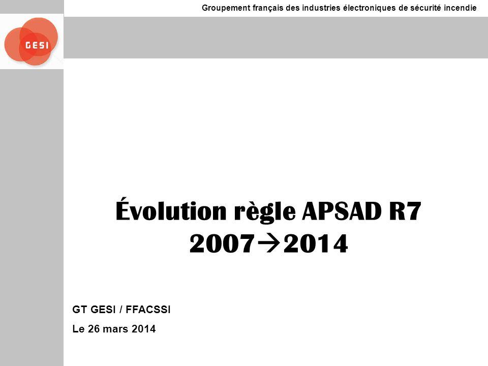 Évolution règle APSAD R7 20072014
