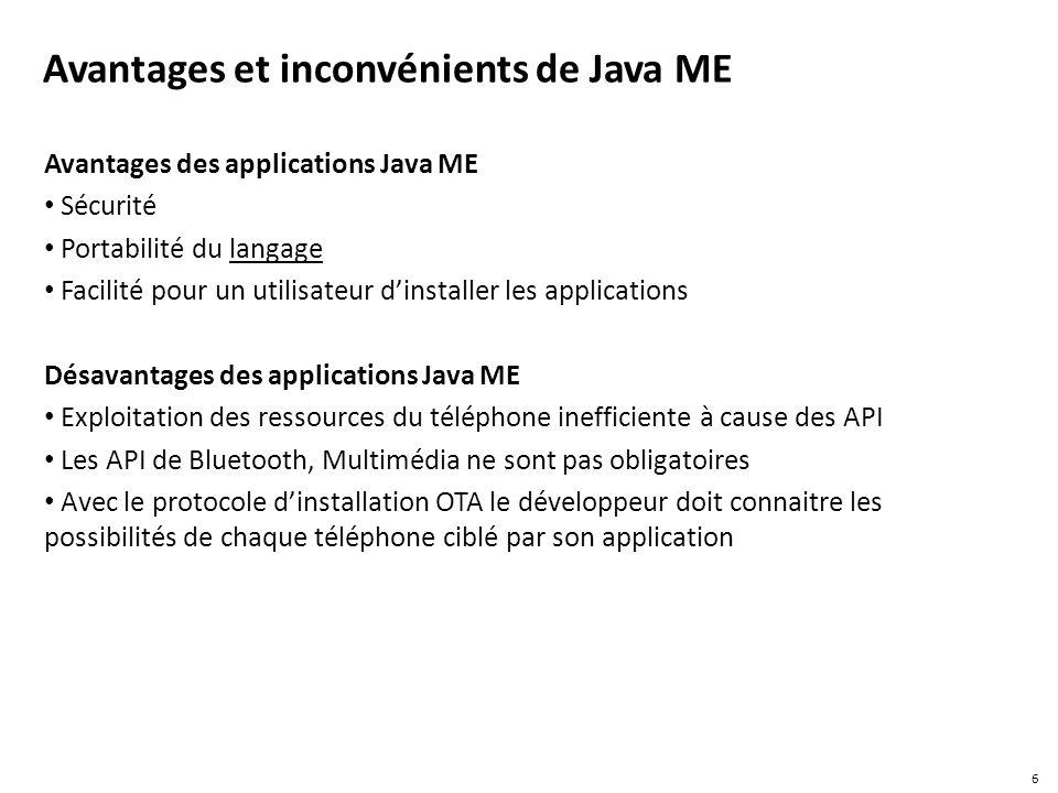 Avantages et inconvénients de Java ME