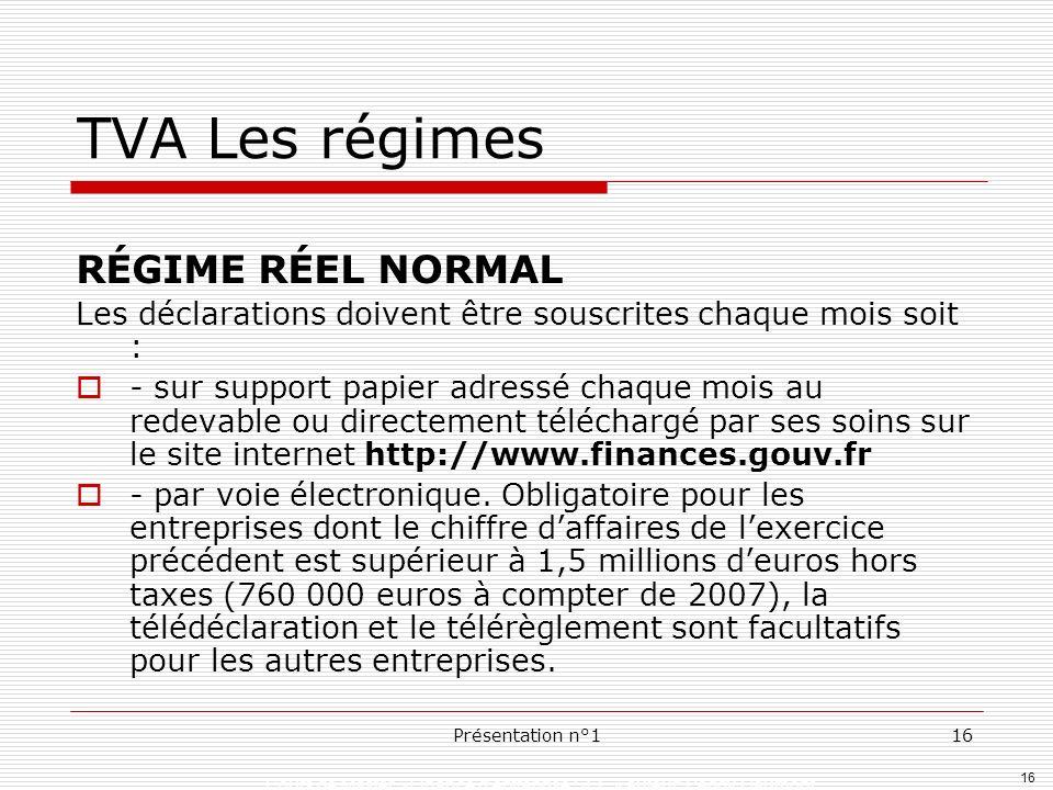 TVA Les régimes RÉGIME RÉEL NORMAL
