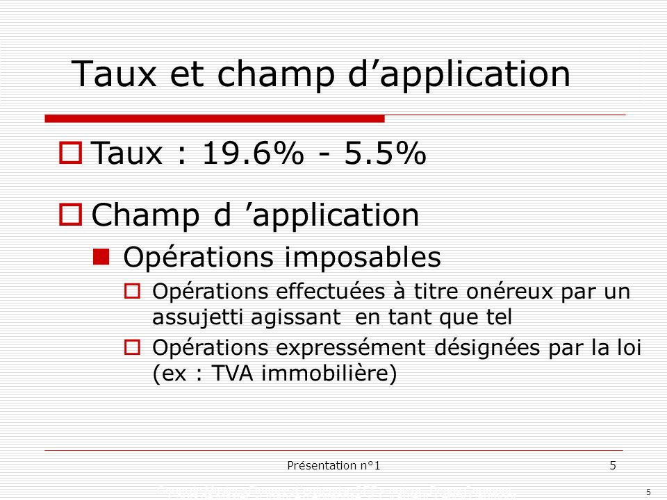 Taux et champ d'application