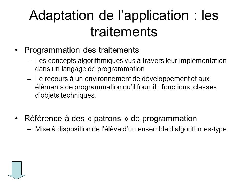 Adaptation de l'application : les traitements