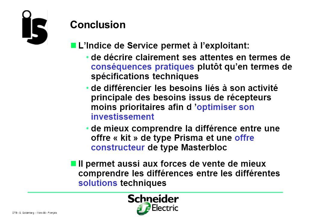 Conclusion L'Indice de Service permet à l'exploitant: