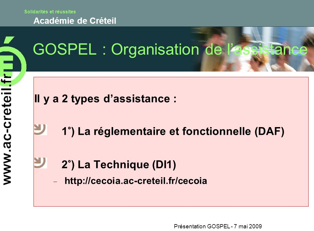 GOSPEL : Organisation de l'assistance