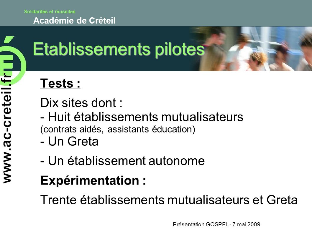 Etablissements pilotes