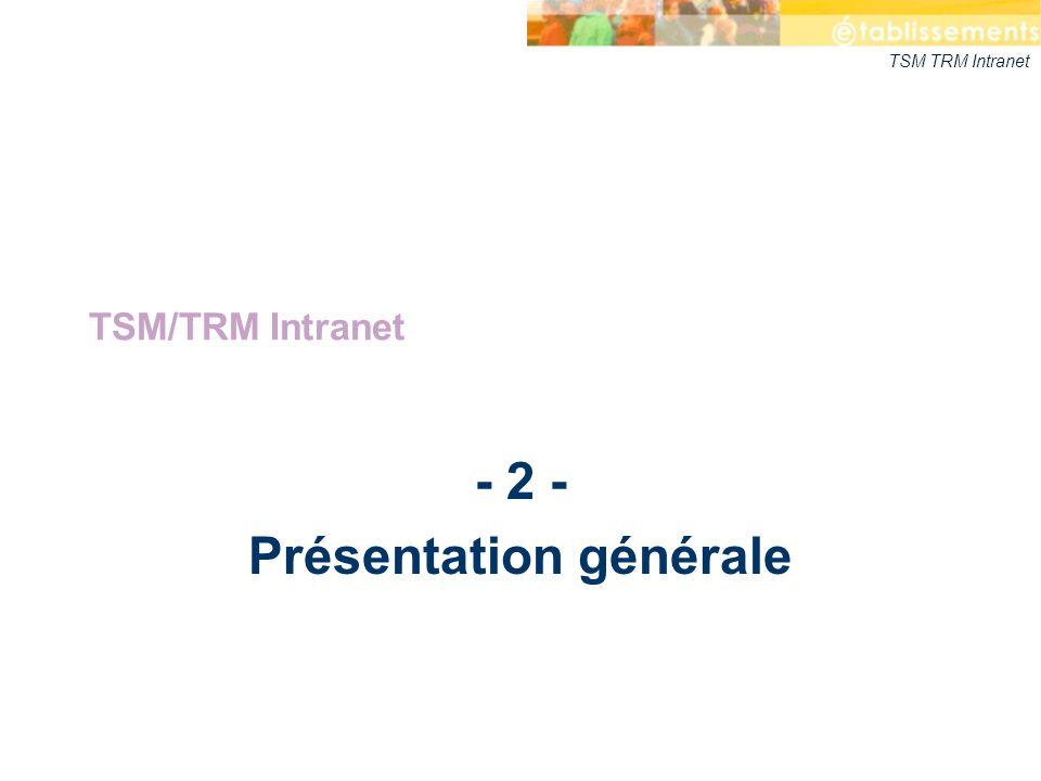 - 2 - Présentation générale