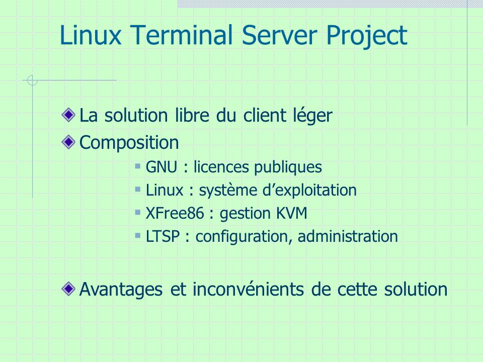 Linux Terminal Server Project