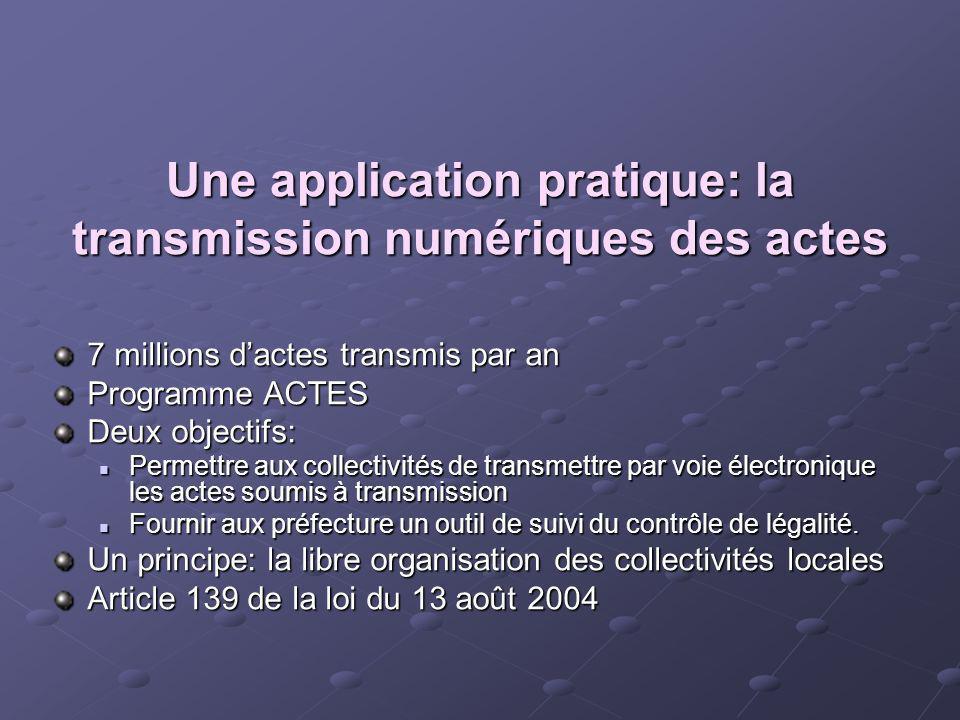 Une application pratique: la transmission numériques des actes