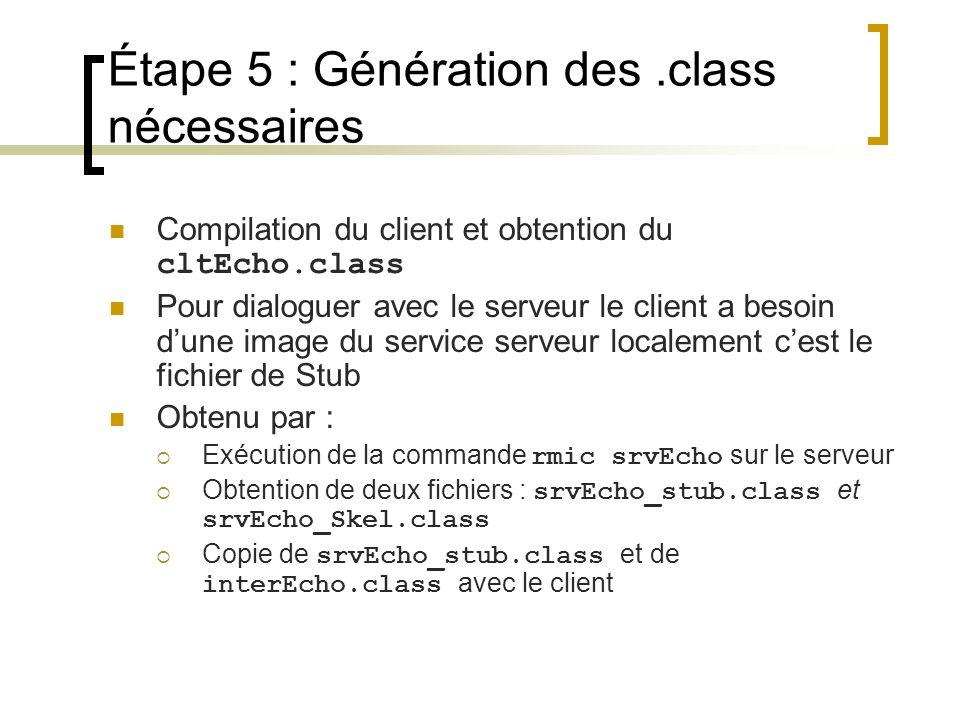 Étape 5 : Génération des .class nécessaires