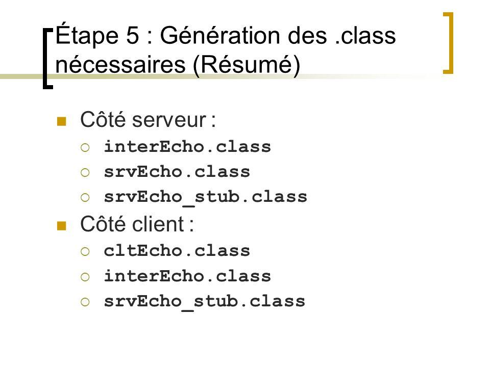 Étape 5 : Génération des .class nécessaires (Résumé)