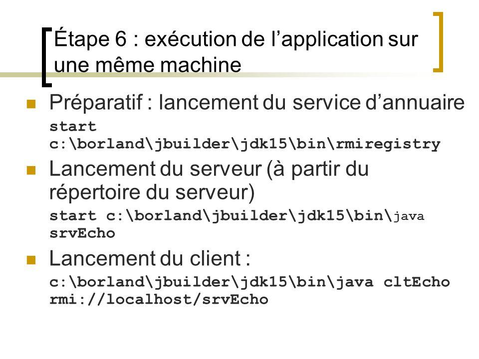 Étape 6 : exécution de l'application sur une même machine