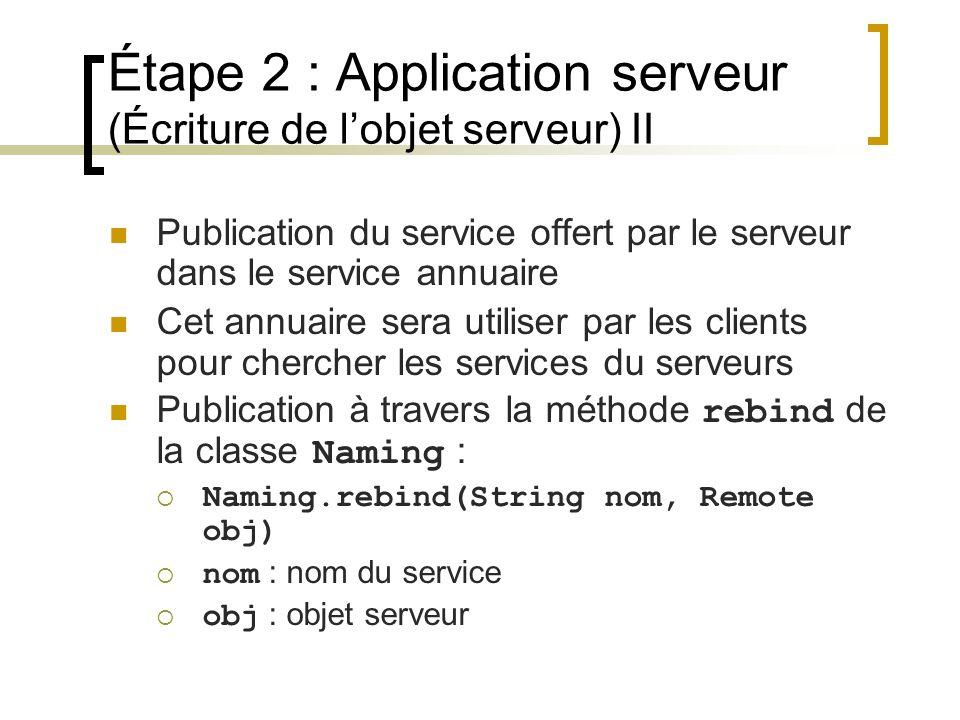 Étape 2 : Application serveur (Écriture de l'objet serveur) II