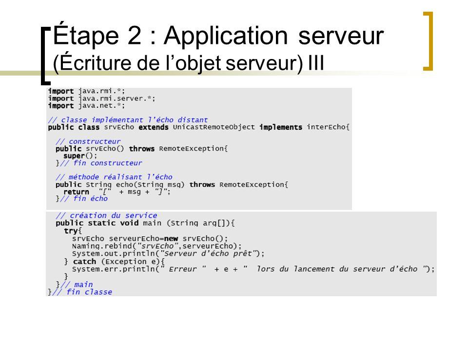 Étape 2 : Application serveur (Écriture de l'objet serveur) III