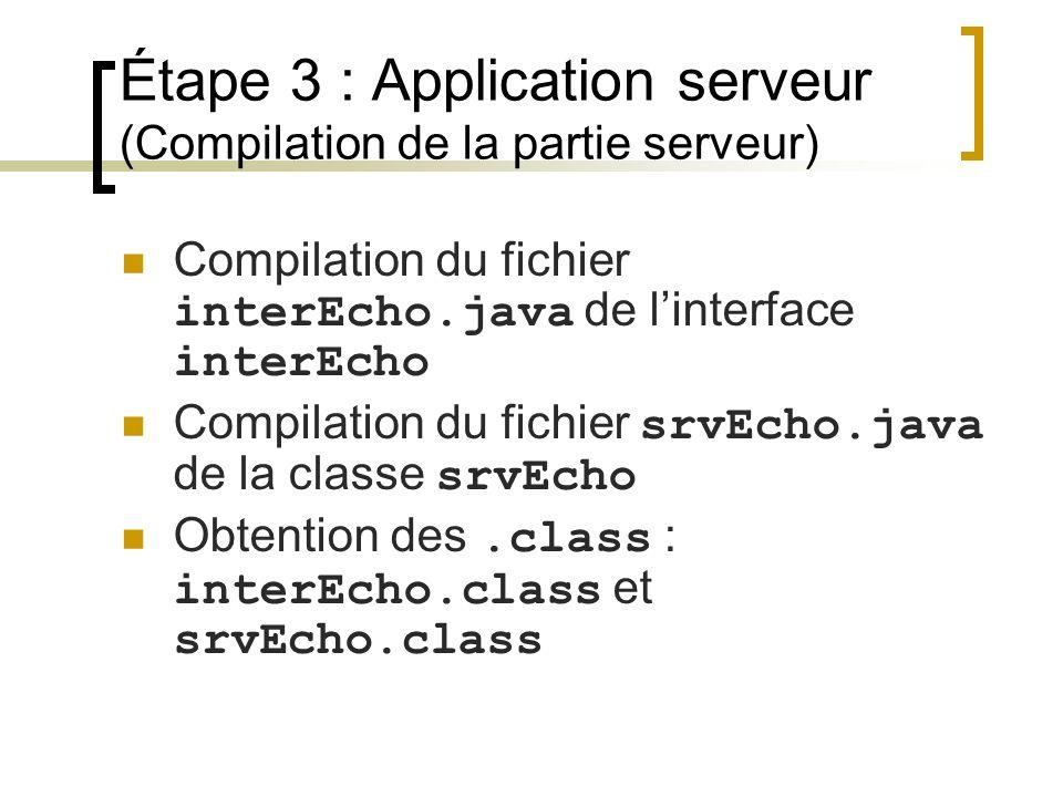 Étape 3 : Application serveur (Compilation de la partie serveur)